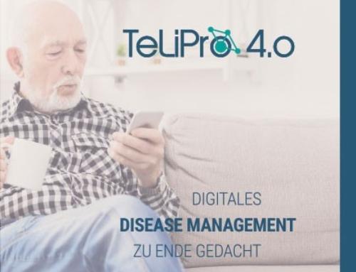 Digitales Disease Management zu Ende gedacht – TeLiPro 4.0 ist da!!